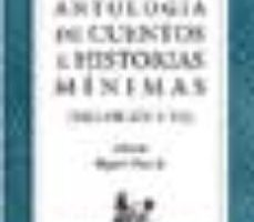 ver ANTOLOGIA DE CUENTOS E HISTORIAS MINIMAS online pdf gratis