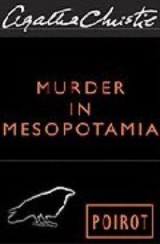Leer MURDER IN MESOPOTAMIA online gratis pdf 1