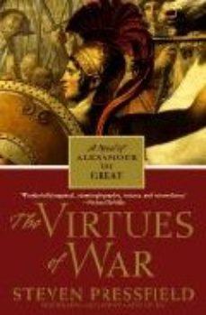 Leer THE VIRTUES OF WAR (A NEW NOVEL OF ALEXANDER THE GREAT) online gratis pdf 1