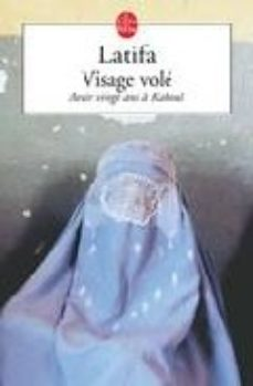 Leer VISAGE VOLE: AVOIR VINGT ANS A KABOUL online gratis pdf 1
