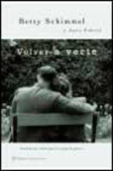 Leer VOLVER A VERTE online gratis pdf 1
