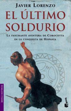 Leer EL ULTIMO SOLDURIO online gratis pdf 1
