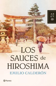 Leer LOS SAUCES DE HIROSHIMA online gratis pdf 1