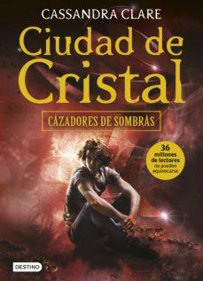 Leer CIUDAD DE CRISTAL (CAZADORES DE SOMBRAS 3) online gratis pdf 1
