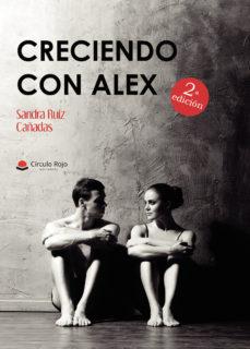 Leer CRECIENDO CON ÁLEX online gratis pdf 1