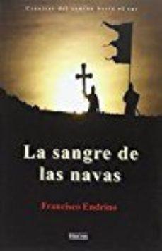 Leer LA SANGRE DE LAS NAVAS online gratis pdf 1