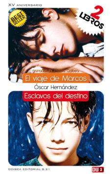 Leer DUO VIAJE MARCOS - ESCLAVOS DESTINO (COLECCION) online gratis pdf 1