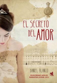 Leer EL SECRETO DEL AMOR (PREMIO JAEN DE NOVELA JUVENIL 2012) online gratis pdf 1