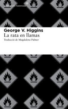 Leer LA RATA EN LLAMAS online gratis pdf 1