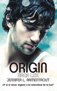 Leer ORIGIN (SAGA LUX IV) online gratis pdf 1