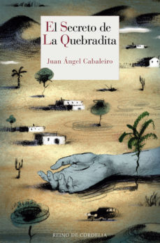 Leer EL SECRETO DE LA QUEBRADITA (XX PREMIO FRANCISCO GARCIA PAVON DE NARRATIVA POLICIACA) online gratis pdf 1
