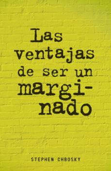 Leer LAS VENTAJAS DE SER UN MARGINADO online gratis pdf 1