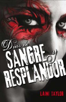 Leer DIAS DE SANGRE Y RESPLANDOR (HIJA DE HUMO Y HUESO, II) online gratis pdf 1
