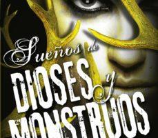 ver SUEÑOS DE DIOSES Y MONSTRUOS (HIJA DE HUMO Y HUESO III) online pdf gratis