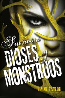 Leer SUEÃ'OS DE DIOSES Y MONSTRUOS (HIJA DE HUMO Y HUESO III) online gratis pdf 1