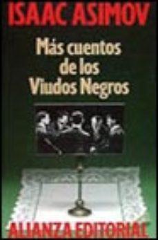 Leer MAS CUENTOS DE LOS VIUDOS NEGROS online gratis pdf 1
