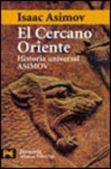 Leer HISTORIA UNIVERSAL ASIMOV: EL CERCANO ORIENTE online gratis pdf 1