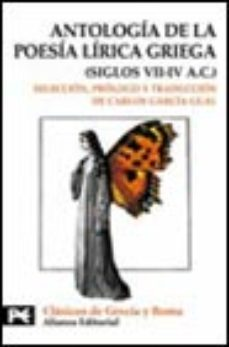 Leer ANTOLOGIA DE LA POESIA LIRICA GRIEGA (SIGLOS VII-IV A.C.) online gratis pdf 1