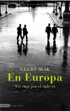 Leer EN EUROPA: UN VIAJE POR EL SIGLO XX online gratis pdf 1