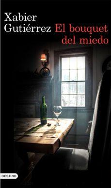 Leer EL BUQUET DEL MIEDO online gratis pdf 1