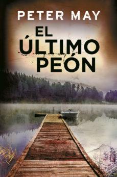 Leer EL ÚLTIMO PEÓN online gratis pdf 1