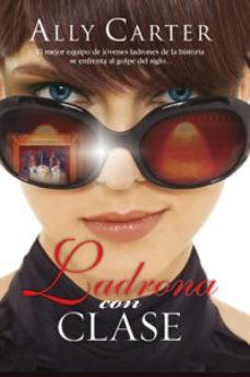 Leer LADRONA CON CLASE online gratis pdf 1