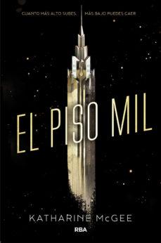 Leer EL PISO MIL online gratis pdf 1