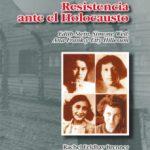 ver RESISTENCIA ANTE EL HOLOCAUSTO online pdf gratis