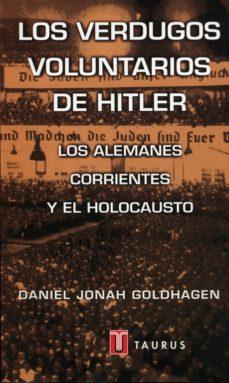 Leer LOS VERDUGOS VOLUNTARIOS DE HITLER online gratis pdf 1