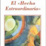 ver EL HECHO EXTRAORDINARIO online pdf gratis