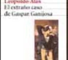 ver EL EXTRAÃ'O CASO DE GASPAR GANIJOSA online pdf gratis