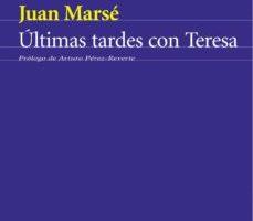 ver ULTIMAS TARDES CON TERESA (SERIE AZUL) online pdf gratis