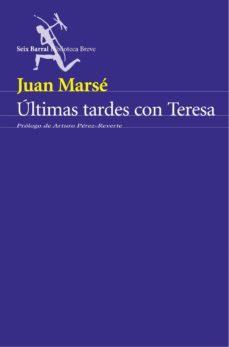 Leer ULTIMAS TARDES CON TERESA (SERIE AZUL) online gratis pdf 1