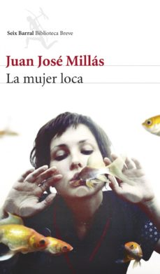 Leer LA MUJER LOCA online gratis pdf 1