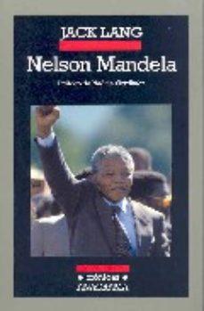 Leer NELSON MANDELA: LECCION DE VIDA PARA EL FUTURO online gratis pdf 1