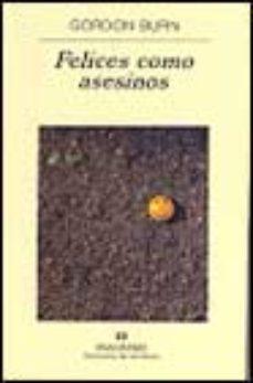 Leer FELICES COMO ASESINOS online gratis pdf 1