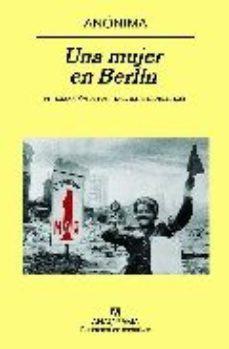 Leer UNA MUJER EN BERLIN online gratis pdf 1