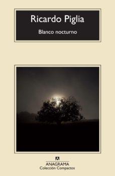 Leer BLANCO NOCTURNO online gratis pdf 1