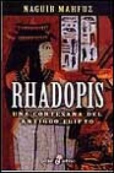 Leer RHADOPIS: UNA CORTESANA DEL ANTIGUO EGIPTO online gratis pdf 1