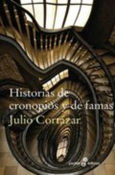 Leer HISTORIAS DE CRONOPIOS Y DE FAMAS online gratis pdf 1