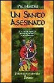 Leer UN SANTO ASESINATO: UN TERRIBLE MISTERIO PROTAGONIZADO POR FRAY A THELSTAN online gratis pdf 1