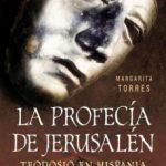 ver LA PROFECIA DE JERUSALEN: TEODOSIO EN HISPANIA online pdf gratis