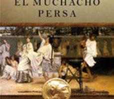 ver (PE) EL MUCHACHO PERSA: TRILOGIA DE ALEJANDRO MAGNO II online pdf gratis