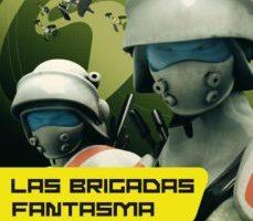 ver LAS BRIGADAS FANTASMA (SAGA LA VIEJA GUARDIA 2) online pdf gratis