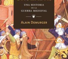 ver CRUZADAS: UNA HISTORIA DE LA GUERRA MEDIEVAL online pdf gratis