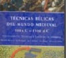 ver TECNICAS BELICAS DEL MUNDO MEDIEVAL (500 AC - 1500 DC): EQUIPAMIE NTO