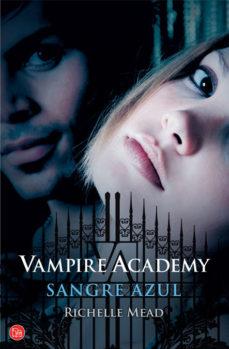 Leer VAMPIRE ACADEMY 2: SANGRE AZUL online gratis pdf 1