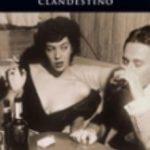 ver CLANDESTINO online pdf gratis