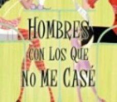 ver HOMBRES CON LOS QUE NO ME CASE online pdf gratis