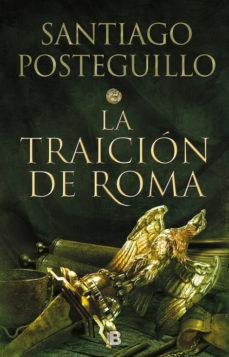 Leer LA TRAICION DE ROMA (TRILOGIA AFRICANUS 3) online gratis pdf 1
